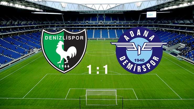Denizlispor: 1 - Adana Demirspor: 1